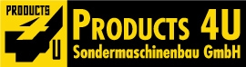 PRODUCTS 4U Sondermaschinenbau GmbH